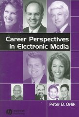 Career Perspectives in Electronic Media 1st edition 9780813824772 081382477X