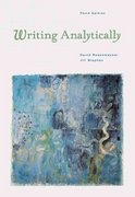 Writing Analytically (with InfoTrac) 3rd edition 9780838405093 0838405096