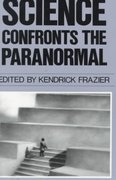 Science Confronts the Paranormal 0 9780879753146 0879753145