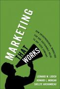 Marketing That Works 1st edition 9780132390750 0132390752