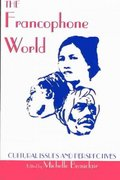 The Francophone World 2nd Edition 9780820437392 0820437395
