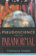 Pseudoscience and the Paranormal 2nd Edition 9781573929790 1573929794