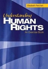 Understanding Human Rights 1st Edition 9781412914116 1412914116