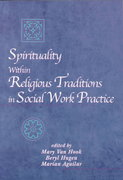 Spirituality Within Religious Traditions in Social Work Practice 1st edition 9780534584191 0534584195