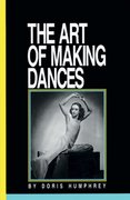 The Art of Making Dances 1st Edition 9780871271587 0871271583