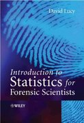 Introduction to Statistics for Forensic Scientists 1st Edition 9780470022016 0470022019
