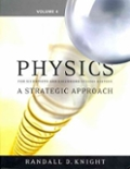 Physics for Scientists and Engineers A Strategic Approach Vol 4