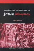 Prevention and Control of Juvenile Delinquency 3rd Edition 9780195135459 0195135458