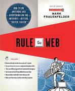 Rule the Web 1st edition 9780312363338 0312363338