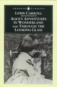 Alice's Adventures in Wonderland and Through the Looking-Glass 0 9780140433173 0140433171