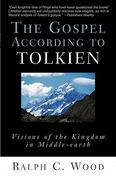 The Gospel According to Tolkien 1st edition 9780664226107 0664226108