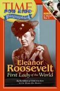 Time for Kids: Eleanor Roosevelt 0 9780060576134 0060576138