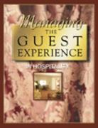 Managing the Guest Experience in Hospitality 1st edition 9780766814158 0766814157