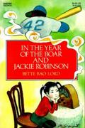 In the Year of the Boar and Jackie Robinson 97th edition 9780064401753 0064401758