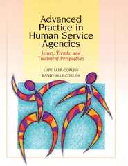 Advanced Practice in Human Service Agencies 1st edition 9780534348113 0534348114