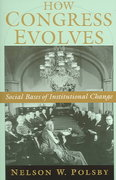 How Congress Evolves 1st Edition 9780195182965 0195182960