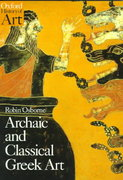 Archaic and Classical Greek Art 1st Edition 9780192842022 0192842021