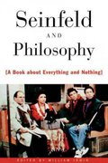 Seinfeld and Philosophy 0 9780812694093 0812694090