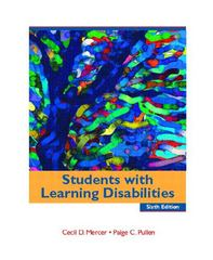 Students with Learning Disabilities 6th Edition 9780131115392 0131115391