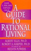 A Guide to Rational Living 3rd Edition 9780879800420 0879800429