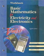 Workbook for Basic Mathematics for Electricity And Electronics 8th edition 9780028050232 0028050231