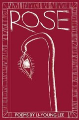Rose 1st Edition 9781938160547 1938160541