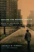 Making the Second Ghetto 2nd Edition 9780226342443 0226342441