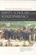 Saints, Scholars, and Schizophrenics 20th Edition 9780520224803 0520224809