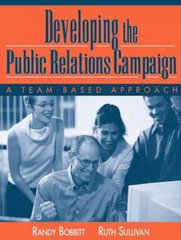 Developing the Public Relations Campaign 1st Edition 9780205359240 0205359248