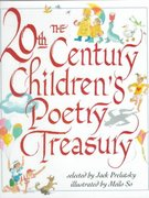 The 20th Century Children's Poetry Treasury 0 9780679893141 0679893148