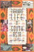 Everyday Life in South Asia 0 9780253215215 0253215218