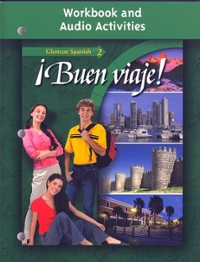 Buen viaje! Level 2, Workbook and Audio Activities Student Edition 3rd Edition 9780078619724 0078619726