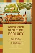 Introduction to Cultural Ecology 2nd edition 9780759112483 0759112487