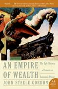 An Empire of Wealth 0 9780060505127 0060505125