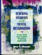 Teaching Students with Mental Retardation 1st Edition 9780024202406 0024202401