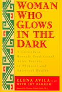 Woman Who Glows in the Dark 1st Edition 9781585420223 1585420220