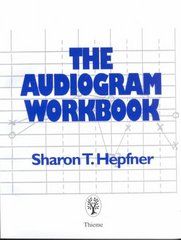 The Audiogram Workbook 1st Edition 9780865777194 0865777195
