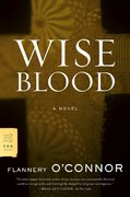 Wise Blood 1st edition 9780374530631 0374530637