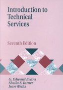 Introduction to Technical Services 7th edition 9781563089220 156308922X
