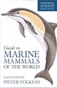 National Audubon Society Guide to Marine Mammals of the World 1st Edition 9780375411410 0375411410