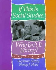 If This Is Social Studies, Why Isn't It Boring? 0 9781571100030 1571100032