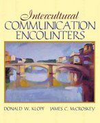 Intercultural Communication Encounters 1st Edition 9780205458813 0205458815