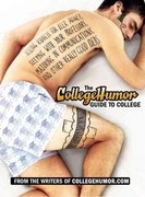 The CollegeHumor Guide to College 0 9780525949398 0525949399