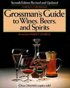 Grossman's Guide to Wines, Beers, and Spirits 7th Edition 9780684177724 0684177722