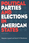 Political Parties and Elections In American States, 4th Edition 4th edition 9781568024813 1568024819