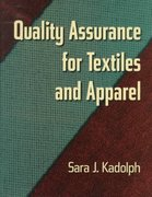 Quality Assurance for Textiles and Apparel 0 9781563671449 1563671441