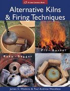 Alternative Kilns and Firing Techniques 0 9781579909529 1579909523
