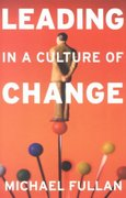 Leading in a Culture of Change 1st Edition 9781118622995 1118622995