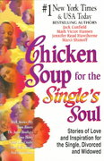 Chicken Soup for the Single's Soul 0 9781558747067 1558747060