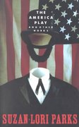 The American Play and Other Works 0 9781559360920 1559360925